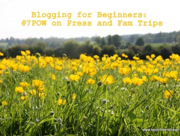 Blogging for Beginners, Press Trip, Fam Trip