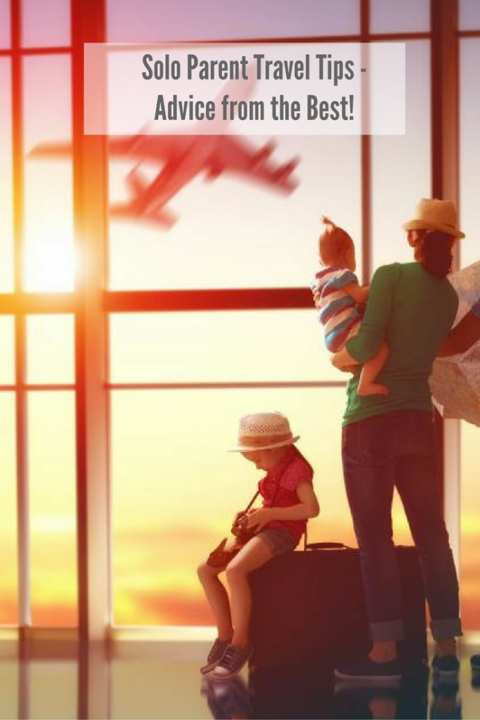 Solo Parent Travel Tips