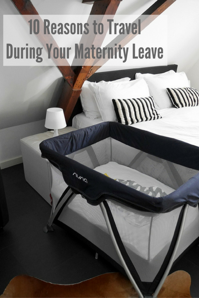 travel maternity leave