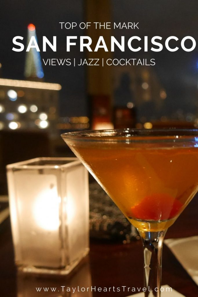 Top of the Mark San Francisco - A Bar to Drink in the ...